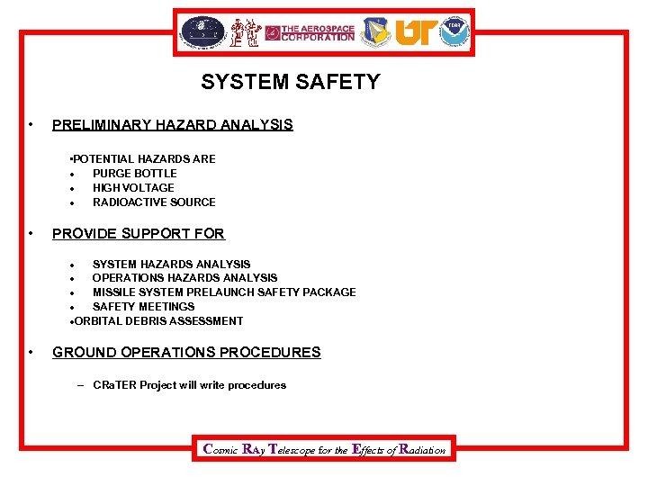 SYSTEM SAFETY • PRELIMINARY HAZARD ANALYSIS • POTENTIAL HAZARDS ARE PURGE BOTTLE HIGH VOLTAGE