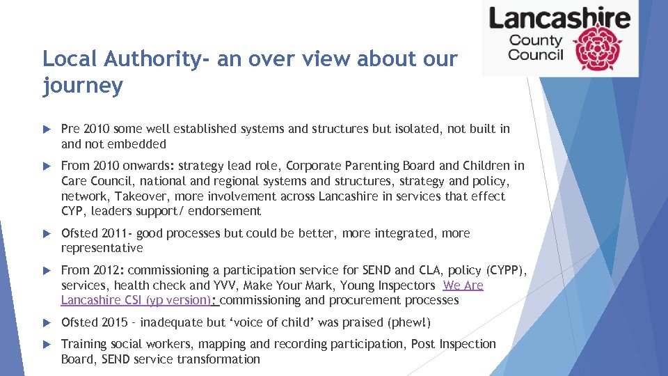 Local Authority- an over view about our journey Pre 2010 some well established systems