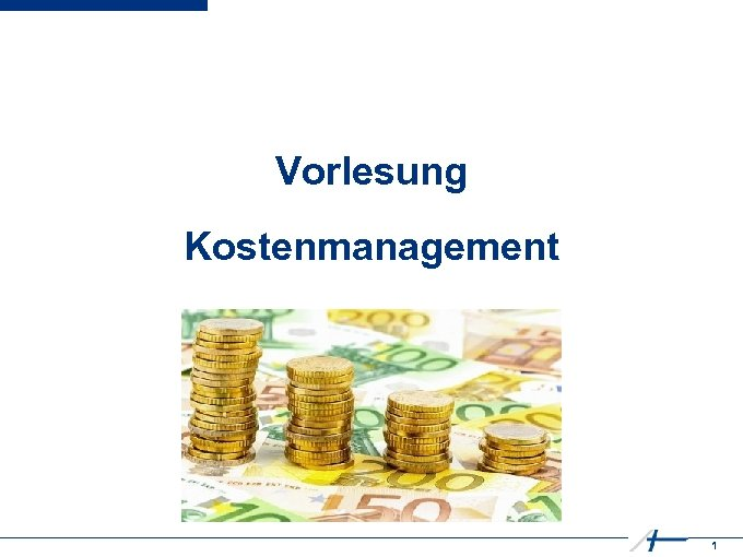Vorlesung Kostenmanagement 1