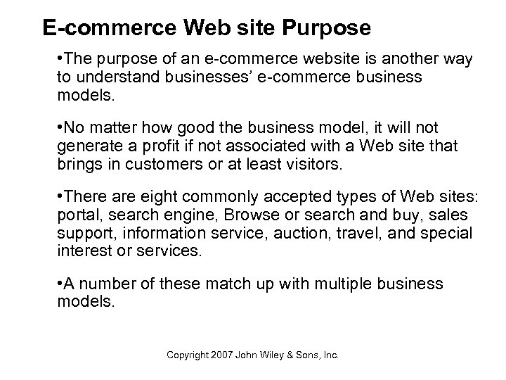 E-commerce Web site Purpose • The purpose of an e-commerce website is another way