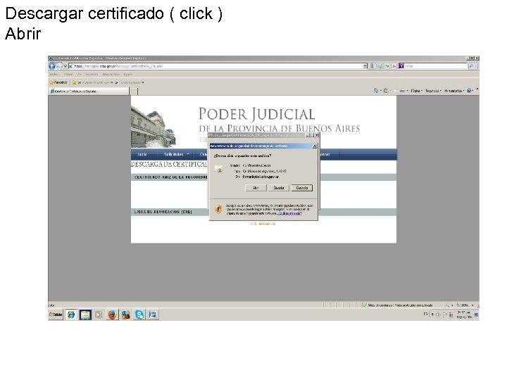 Descargar certificado ( click ) Abrir