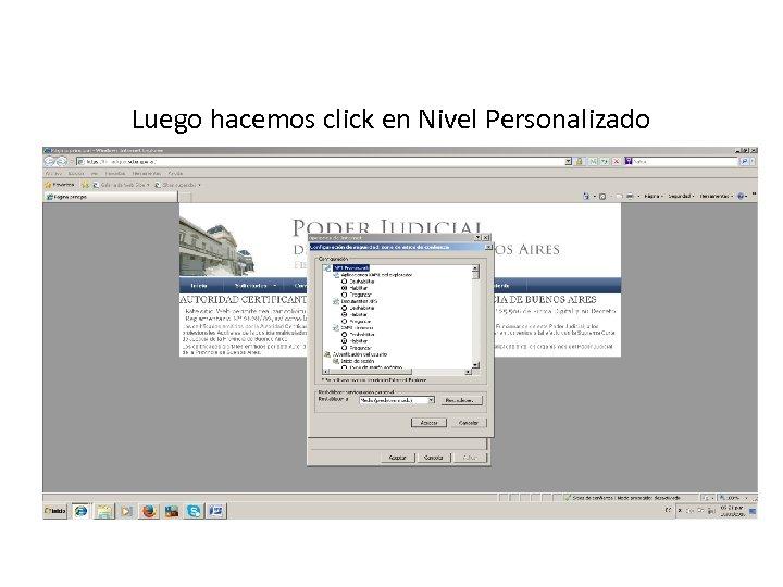 Luego hacemos click en Nivel Personalizado