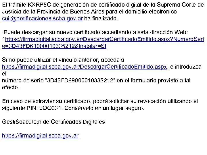 El trámite KXRP 5 C de generación de certificado digital de la Suprema Corte