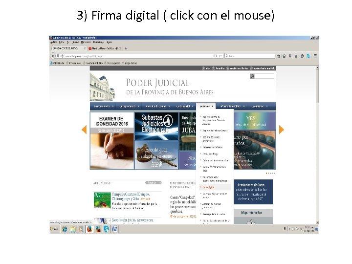 3) Firma digital ( click con el mouse)