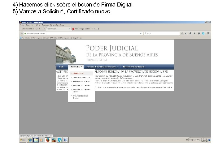 4) Hacemos click sobre el boton de Firma Digital 5) Vamos a Solicitud, Certificado