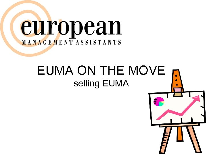 EUMA ON THE MOVE selling EUMA