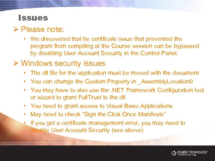 Issues Ø Please note: • We discovered that he certificate issue that prevented the