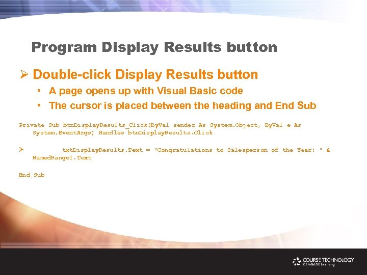 Program Display Results button Ø Double-click Display Results button • A page opens up