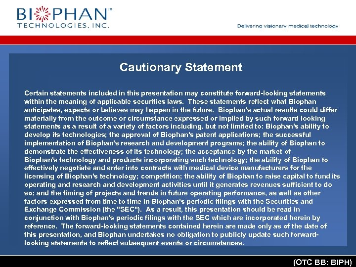 Cautionary Statement Certain statements included in this presentation may constitute forward-looking statements within the
