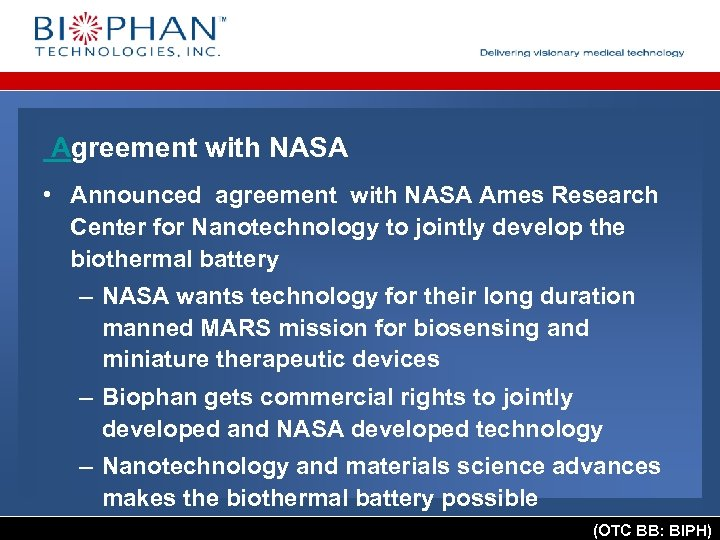 Agreement with NASA • Announced agreement with NASA Ames Research Center for Nanotechnology