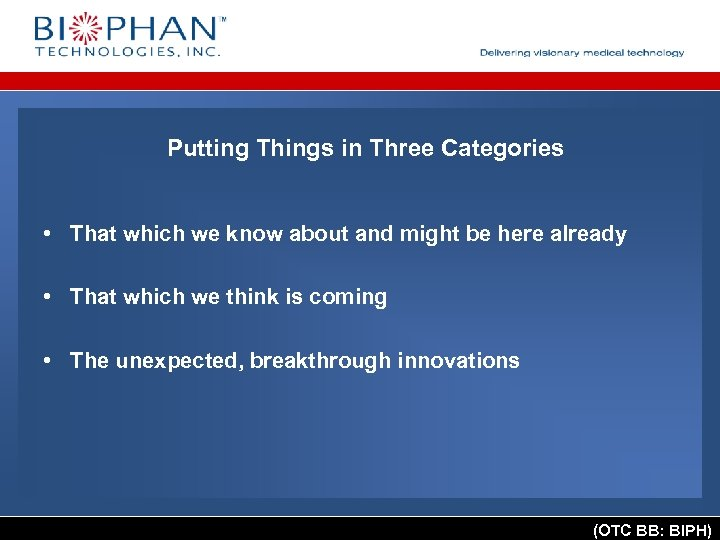 Putting Things in Three Categories • That which we know about and might be