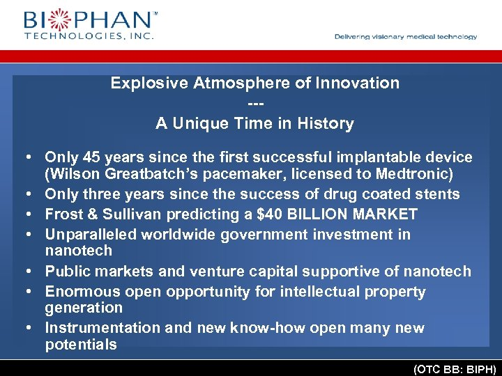 Explosive Atmosphere of Innovation --A Unique Time in History • Only 45 years since