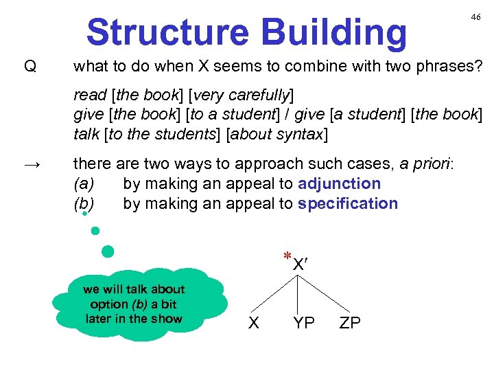 Structure Building Q 46 what to do when X seems to combine with two