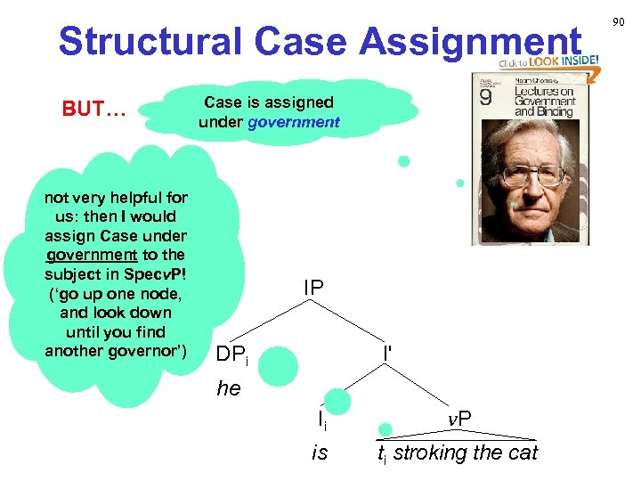 Structural Case Assignment BUT… not very helpful for us: then I would assign Case