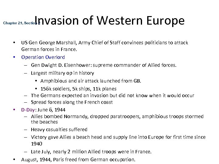 Invasion of Western Europe Chapter 25, Section 2 • • US Gen George Marshall,