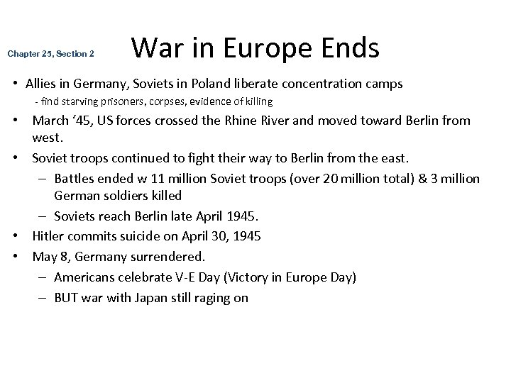 Chapter 25, Section 2 War in Europe Ends • Allies in Germany, Soviets in