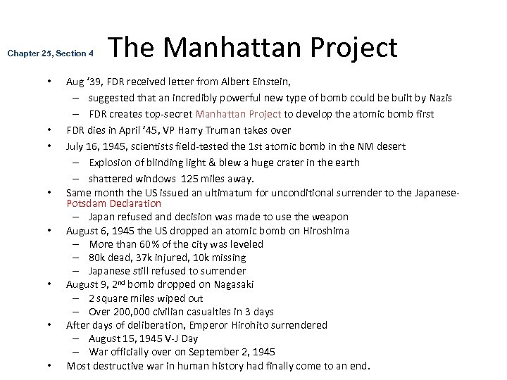 Chapter 25, Section 4 • • The Manhattan Project Aug ' 39, FDR received