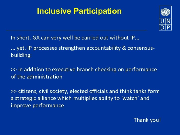 Inclusive Participation In short, GA can very well be carried out without IP. .