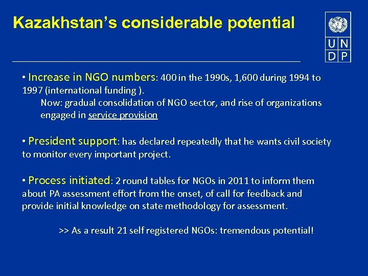Kazakhstan's considerable potential • Increase in NGO numbers: 400 in the 1990 s, 1,