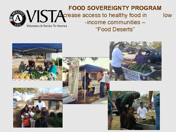 """FOOD SOVEREIGNTY PROGRAM Increase access to healthy food in low -income communities – """"Food"""