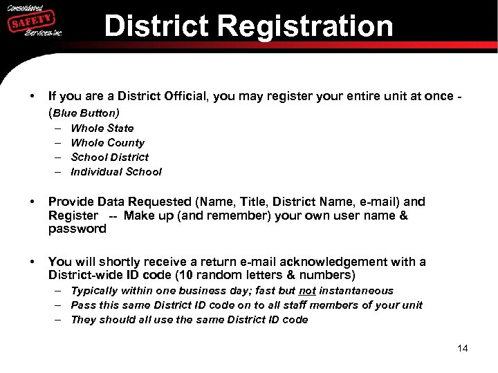District Registration • If you are a District Official, you may register your entire