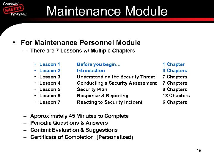 Maintenance Module • For Maintenance Personnel Module – There are 7 Lessons w/ Multiple