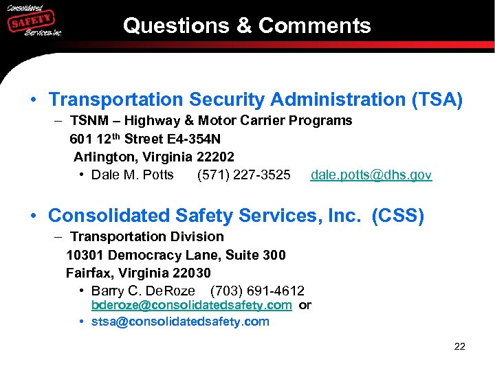 Questions & Comments • Transportation Security Administration (TSA) – TSNM – Highway & Motor