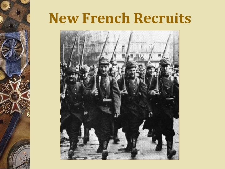 New French Recruits