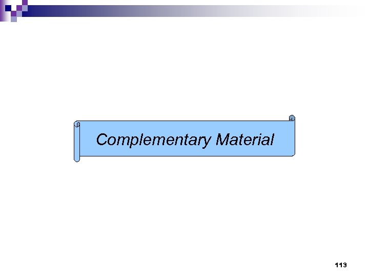 Complementary Material 113