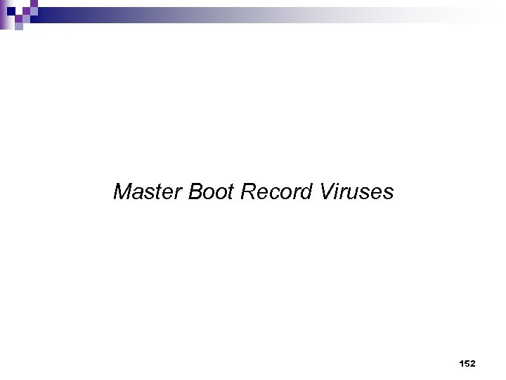 Master Boot Record Viruses 152