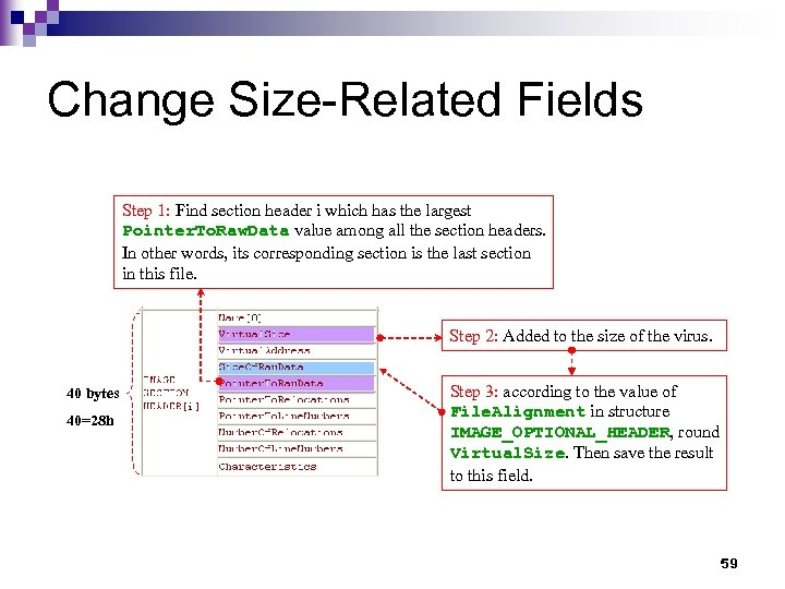 Change Size-Related Fields Step 1: Find section header i which has the largest Pointer.