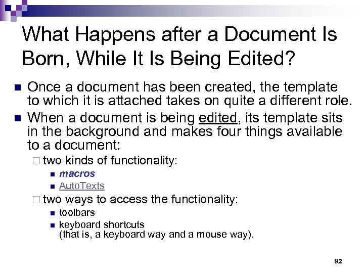 What Happens after a Document Is Born, While It Is Being Edited? n n