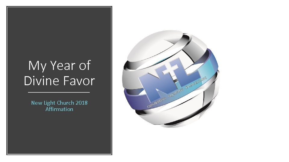 My Year of Divine Favor New Light Church 2018 Affirmation