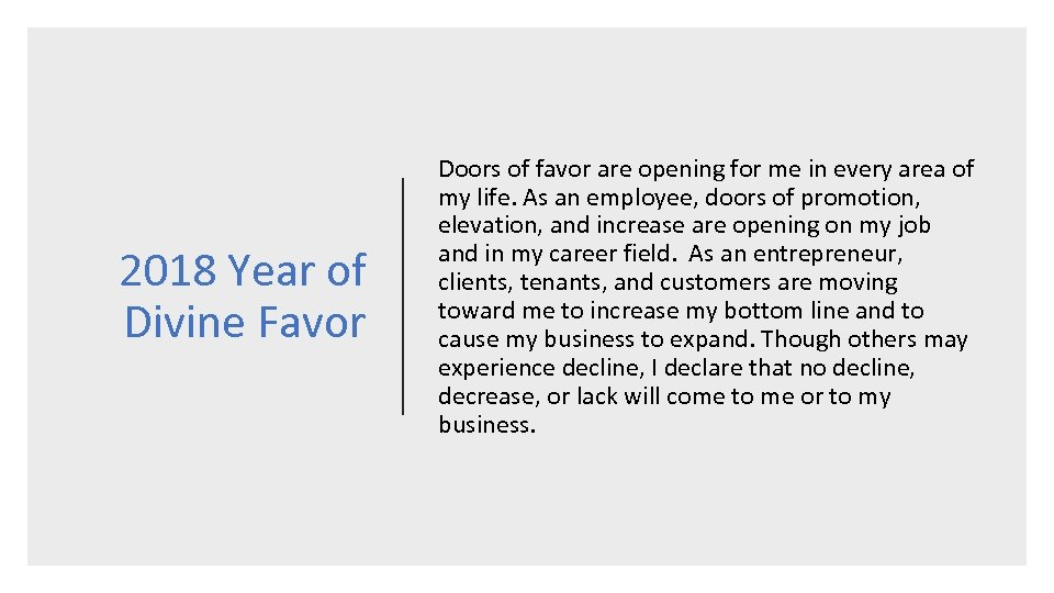 2018 Year of Divine Favor Doors of favor are opening for me in every