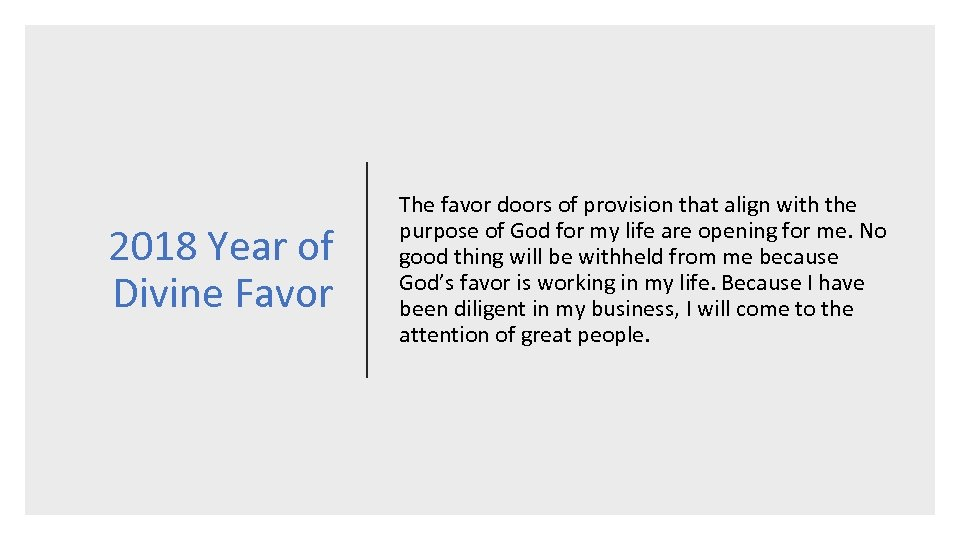 2018 Year of Divine Favor The favor doors of provision that align with the