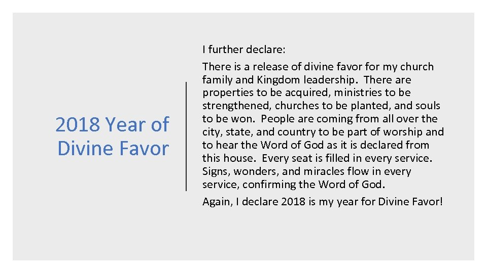 2018 Year of Divine Favor I further declare: There is a release of divine
