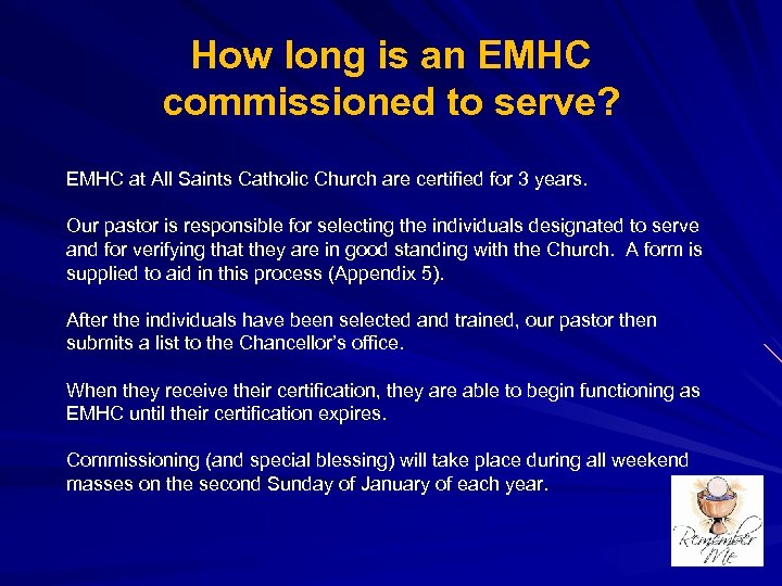 How long is an EMHC commissioned to serve? EMHC at All Saints Catholic Church
