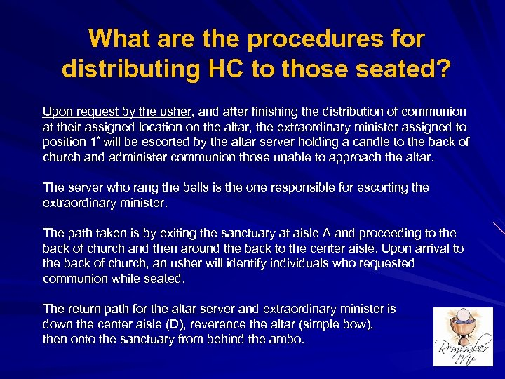 What are the procedures for distributing HC to those seated? Upon request by the