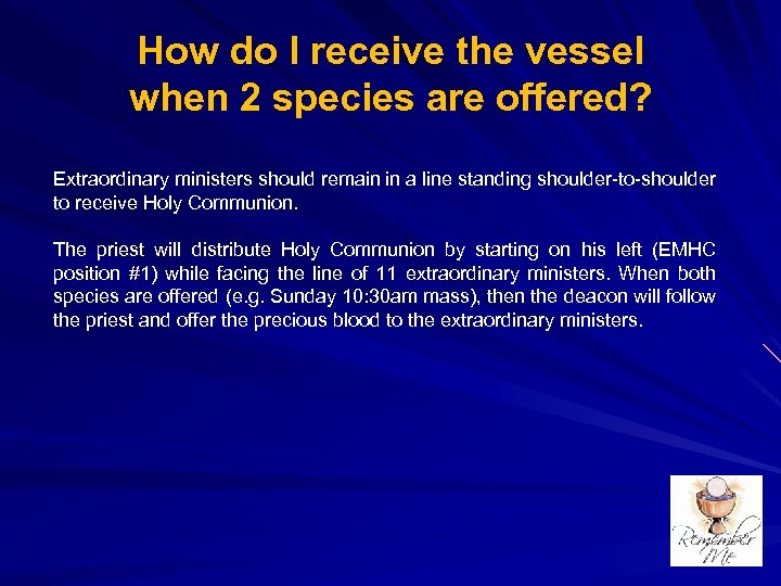 How do I receive the vessel when 2 species are offered? Extraordinary ministers should