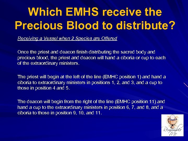 Which EMHS receive the Precious Blood to distribute? Receiving a Vessel when 2 Species