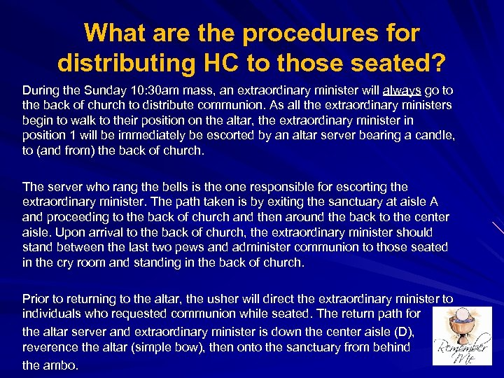 What are the procedures for distributing HC to those seated? During the Sunday 10: