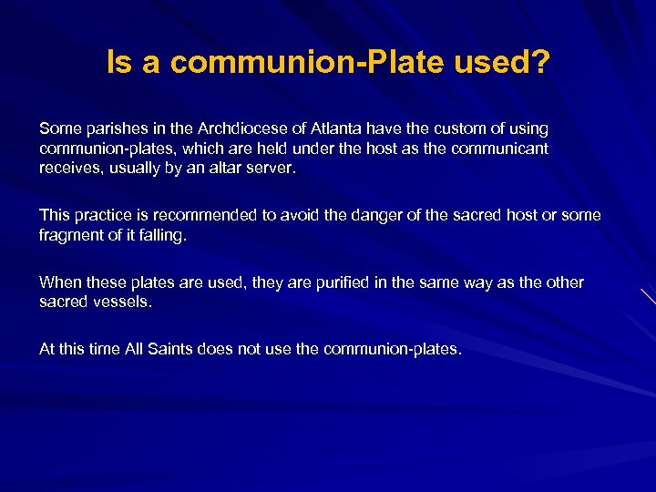 Is a communion-Plate used? Some parishes in the Archdiocese of Atlanta have the custom