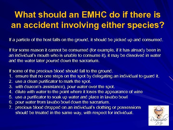 What should an EMHC do if there is an accident involving either species? If