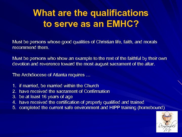What are the qualifications to serve as an EMHC? Must be persons whose good