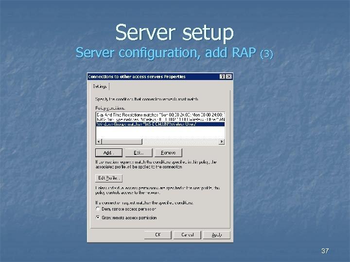 Server setup Server configuration, add RAP (3) 37