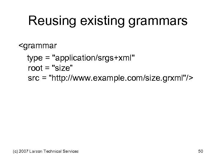 Reusing existing grammars <grammar type =