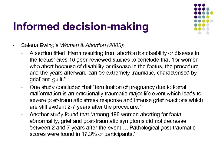 Informed decision-making • Selena Ewing's Women & Abortion (2005): • A section titled 'Harm