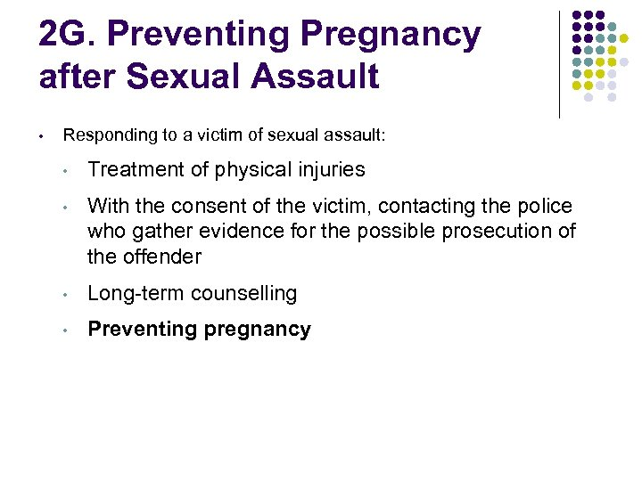 2 G. Preventing Pregnancy after Sexual Assault • Responding to a victim of sexual