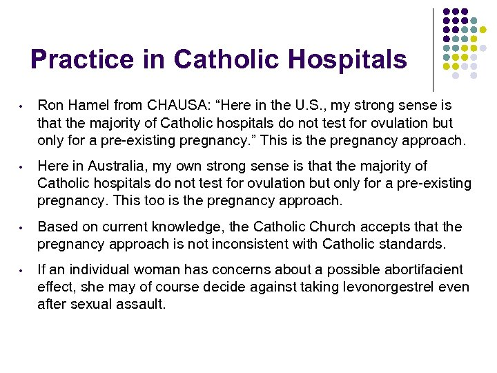 """Practice in Catholic Hospitals • Ron Hamel from CHAUSA: """"Here in the U. S."""