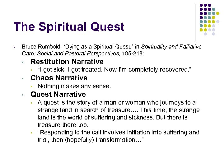 "The Spiritual Quest • Bruce Rumbold, ""Dying as a Spiritual Quest, "" in Spirituality"